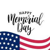Happy Memorial Day handwritten phrase in vector. National american holiday illustration with USA flag. Festive poster. Happy Memorial Day handwritten phrase in Royalty Free Stock Images