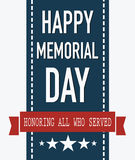 Happy Memorial Day. Honoring all who served. Stock Photography
