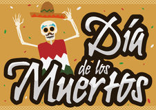Happy Mexican Skeleton Celebrating 'Dia de Muertos' Event, Vector Illustration. Poster with happy Mexican skeleton with a hat, poncho and confetti celebrating ' Stock Photography