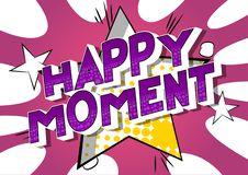 Happy Moment - Comic book style words. stock illustration