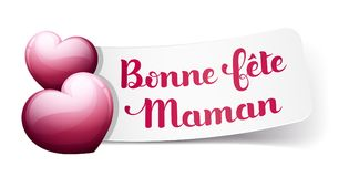 Happy Mother's Day in French : Bonne fête Maman. Happy Mother's Day in French : Bonne fête Maman. Vector illustration Royalty Free Stock Photography