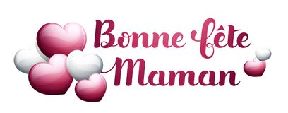 Happy Mother's Day in French : Bonne fête Maman. Happy Mother's Day in French : Bonne fête Maman. Vector illustration Stock Photography