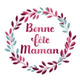 Happy Mother's Day in French : Bonne fête Maman. Vector illustration Stock Images
