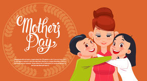 Happy Mother Day, Son And Daughter Embracing Mom, Spring Holiday Greeting Card Banner. Flat Vector Illustration Royalty Free Stock Images