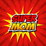Happy Mother Day Super Hero Mommy stock illustration