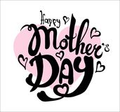 Happy Mother`s Day Calligraphy Background. Happy Mother`s Day Calligraphy hand written Background Stock Photography