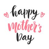 Happy Mother`s day card with hand drawn modern calligraphy. Holiday poster. Typography design. Vector illustration Stock Image