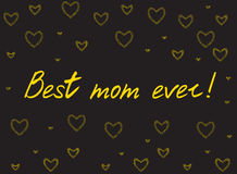 Happy mother`s day card with handlettering and mosaic hearts. gold on black background. Best mom ever. vector illustration Royalty Free Stock Photos