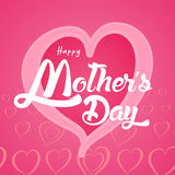 Happy Mother`s Day Greeting Card. Lettering calligraphy inscription Stock Photos