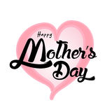Happy Mother`s Day Greeting Card. Lettering calligraphy inscription Stock Photo