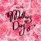 Happy mother`s day greeting card with pink flowers. Happy mother`s day greeting card with roses, lettering. Pink flowers for banners, posters, voucher discount stock illustration