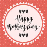 Happy mother's day hand drawn lettering congratulation card Royalty Free Stock Image
