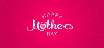 Happy Mother`s Day handwritten inscription. Happy Mother`s Day card with hand drawn lettering. Decorative poster with handwritten inscription. Vector graphics Royalty Free Stock Photos