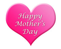 Happy Mother's Day Heart Illustration. Large pink heart with the greeting Happy Mother's Day stock illustration