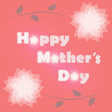 Happy Mother's Day. Royalty Free Stock Photos