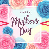 Happy mother`s day layout design with flowers background. Happy mother`s day layout design with roses, lettering, ribbon,frame and flowers background.Vector Stock Photos