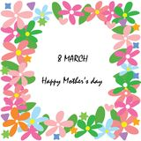 Happy mother`s day at 8 march card. With colorful flower in frame, wallpaper or background Stock Photos