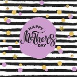Happy Mother`s Day text isolated on striped background. Hand drawn lettering as Mother`s day logo, badge, icon. Template for Happy Mother`s day, invitation Royalty Free Stock Images