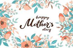 Happy Mother`s Day typography lettering poster on floral frame background. Text and floral decor. Mothers Day greeting. Card, postcard, banner template. Vector stock illustration