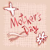 Happy Mother`s Day vector floral illustration. Beautiful concept card for celebrating Mother`s Day. Happy Mothers Day. Pink gray lettering. Vector illustration Royalty Free Stock Images