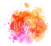 Happy Mother`s day watercolored blot. Stock Photo