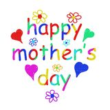 `Happy Mother`s Day` Written In Letters Of Various Colors. Stock Image