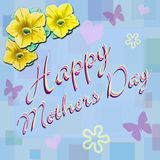 Happy Mothers Day. Written in script, on a light blue wall paper with pastel flowers, butterflies and hearts with yellow petunia flowers Royalty Free Stock Photos