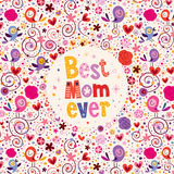 Happy Mothers Day card design with birds, hearts and flowers Best Mom Ever Stock Images