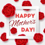 Mothers day card with realistic flowers. Happy Mothers day card with realistic flowers. 3d effect, red roses with white frame. Romantic composition. Creative Stock Photos