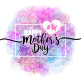 Happy Mothers Day. Congratulations, feminine design for menu, flyer, card, invitation. The inscription on the Watercolor Royalty Free Stock Images