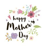 Happy Mothers day greeting card, invitation Floral hand drawn print flowers vector illustration. Happy Mothers Day greeting card design Typographic quote vector illustration