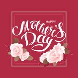 Happy mothers day. Greeting card lettering text and flower rose Royalty Free Stock Image