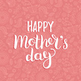 Happy Mothers Day greeting card pink illustration for greeting card,festive poster etc.Vector hand lettering calligraphy Royalty Free Stock Image