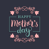 Happy Mothers Day greeting card vector illustration. Hand lettering calligraphy holiday background in floral frame. Happy Mothers Day greeting card vector Royalty Free Stock Photos