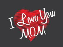 Happy Mothers Day. I love You Mom. Royalty Free Stock Photos