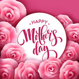 Happy Mothers Day lettering. Mothers day greeting card with Blooming Pink Rose Flowers. Vector illustration Royalty Free Stock Photo
