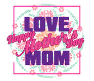 Happy Mothers Day lettering. Mothers day greeting card with Flowers Stock Photos