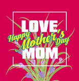 Happy Mothers Day lettering. Mothers day greeting card with Flowers Stock Image
