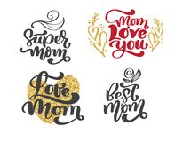 Happy mothers day set Hand drawn lettering quotes. Vector t-shirt or postcard print design, Hand drawn vector vector illustration