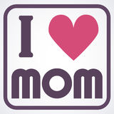 Happy Mothers Day typographical  illustration. I love mom gift card. Happy Mothers Day typographical  illustration. I love mom gift card Royalty Free Stock Photography