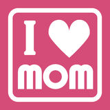 Happy Mothers Day typographical  illustration. I love mom gift card. Isolated on pink. Happy Mothers Day typographical  illustration. I love mom gift card Stock Image