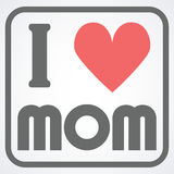 Happy Mothers Day typographical  illustration. I love mom gift card. Typography composition. Happy Mothers Day typographical  illustration. I love mom gift card Stock Photography