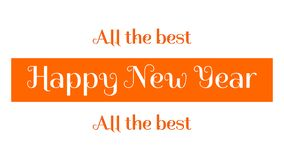 Happy New Year - all the best to you. Banner with the greetings. Happy New Year wishes made of a white and orange letters. Graphics for a banner, a website, an vector illustration