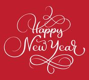 Happy new year Calligraphic hand lettering text, isolated on red background. Vector christmas illustration. Can be used Royalty Free Stock Photo