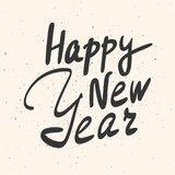 Happy New Year calligraphy phrase. Hand drawn lettering on grung background. Stock Image