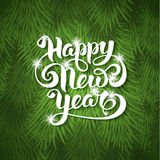 Happy New Year card. Festive card with sparkle calligraphic lettering Happy New Year on green background with christmas tree branches. Vector illustration Stock Photography