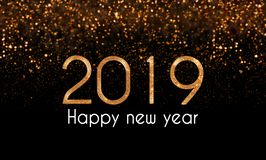 2019 New Year`s eve glam card, illustration with golden glitter falling on black background. 2019 Happy New Year card with gold, sparkle numbers and white text royalty free stock image