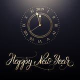 Happy New Year. Card with New Year calligraphy lettering and gold clock, meaning one minute before New Year.  royalty free illustration