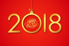 2018 Happy New Year celebrate banner with handwritten holiday greetings and golden christmas ball on red background. Hand drawn lettering. Vector illustration Royalty Free Stock Photos