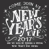 Happy New Year 2017 chalkboard. Happy New Year 2017, join us. Holiday hand-lettering chalkboard invitation. Hand-drawn typography on blackboard background with stock illustration